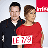 Podcast France Inter, Le 7-9 ( 7/9 ) avec Léa Salamé et Nicolas Demorand