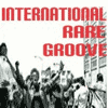 International Rare Groove