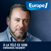 Podcast Europe1, A la télé ce soir, Emmanuel Maubert