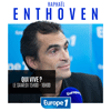 podcast Europe 1 Qui vive avec Raphaël Enthoven