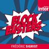 Podcast-France-Inter-Blockbusters-Frederick-Sigrist.png