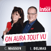 Podcast France Inter On aura tout vu avec Christine Masson et Laurent Delmas