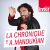 Podcast France Inter La chronique d'André Manoukian