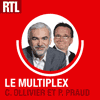 Podcast RTL Multiplex RTL Ligue 1 avec Christian Ollivier et Pascal Praud