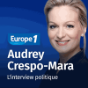 podcast europe 1 L'interview politique de Audrey Crespo-Mara