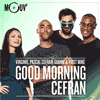Podcast Mouv Radio Good Morning Cefran