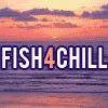 fish4chill