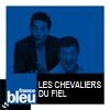 france-bleu-podcast-les-chevaliers-du-fiel.png