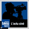 l'actu-ciné-france-bleu podcast.png
