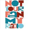 NOTYOURFAN My Radio