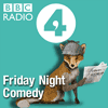 Podcast BBC Radio 4 Friday Night Comedy with Steve Punt and Hugh Dennis