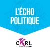 podcast-CKRL-89-1-FM-echo-politique-Dominique-Lelievre-Thomas-Thivierge.png