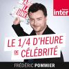 podcast-France-inter-Le-quart-d'heure-de-celebrite-frederic-pommier.png