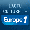 podcast L'actu culturelle Europe 1