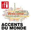 Podcast RFI Accents du monde