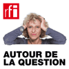 podcast RFI Autour de la question avec Caroline Lachowsky