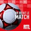 podcast RTL, On refait le Match, Denis Balbir