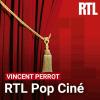 podcast-RTL-pop-cine-vincent-perrot.png