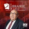 podcast-bfm-la-librairie-de-l-eco-Emmanuel-Lechypre.png