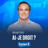podcast-europe-1-Ai-je-le-droit-Roland-Perez.png
