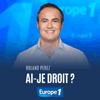 podcast-europe-1-Ai-je-le-droit-Roland-Perez.png