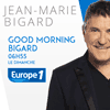 podcast europe 1 Good morning Bigard avec Jean-Marie Bigard dans Europe 1 Week-end