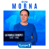 Podcast Europe 1 La famille Europe1 avec Héléna Morna