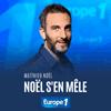 podcast-europe-1-Noel-s-en-mele-Matthieu-Noel.png