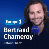 Podcast Europe 1 L'atout Cham avec Bertrand Chameroy