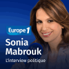 Podcast europe 1 L'interview politique avec Sonia Mabrouk