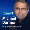 Podcast Europe1 Le grand rendez-vous avec Michaël Darmon