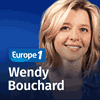 Podcast Europe 1 On fait le tour de la question avec Wendy Bouchard