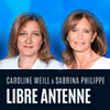 Podcast Europe1, Caroline Weill et Sabrina Philippe, Libre antenne