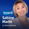 Podcast Europe 1 Libre antenne week-end avec Sabine Marin