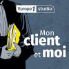 podcast-europe-1-mon-client-et-moi.png