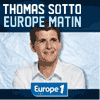 Podcast Europe1 Europe 1 matin avec Thomas Sotto