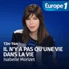 podcast-europe-1-une-vie-dans-la-vie-Isabelle-Morizet.png
