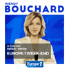 podcast europe 1 week-end avec Wendy Bouchard