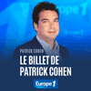 Podcast Europe 1 Le billet de Patrick Cohen