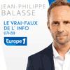 podcast-europe1-Le-vrai-faux-de-l-info-Jean-Philippe-BALASSE.png