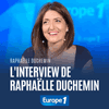 Podcast Europe1 L'interview de Raphaëlle Duchemin