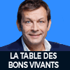 Podcast Europe 1 La table des bons vivants avec Laurent Mariotte
