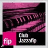 Podcast FIP Radio Rendez-vous au Club JAZZAFIP