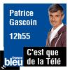 podcast-france-bleu-C-est-que-de-la-Télé-Patrice-Gascoin.png