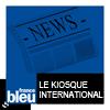podcast-france-bleu-Le-kiosque-international.png