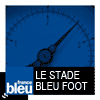 podcast france bleu, Le stade bleu Foot avec Jacques Vendroux
