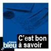 podcast-france-bleu-c-est-bon-a-savoir.png