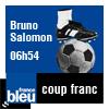 podcast-france-bleu-coup-franc-de-Bruno-Salomon.png