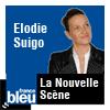 podcast-france-bleu-la-nouvelle-scene-elodie-suigo.png