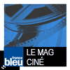 podcast france bleu, Le mag ciné avec Jean Pierre Bergeon